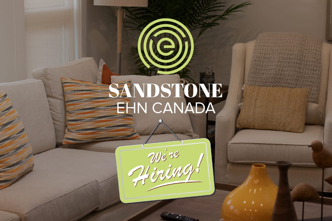 We're Hiring Sandstone EHN Canada