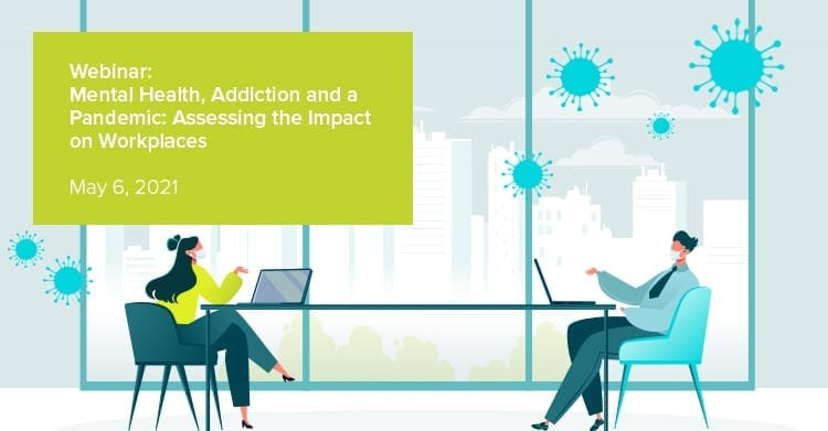 Webinar Banner – Mental Health, Addiction, and a Pandemic 05062021